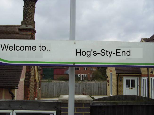 """The Train now calling at Hog Sty End""...."
